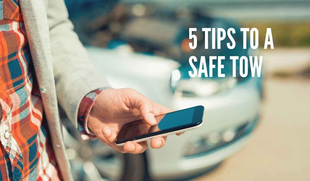 How to Stay Safe While Getting Your Vehicle Towed